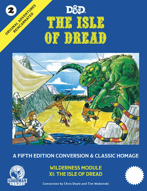 Slightly Older News - Goodman Announces Classic Collectors Reprint / 5e Conversion of X1: The Isle of Dread
