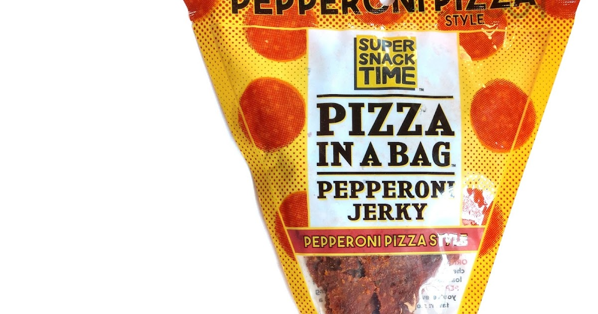 Super Snack Time Pizza In A Bag Beef Jerky Reviews