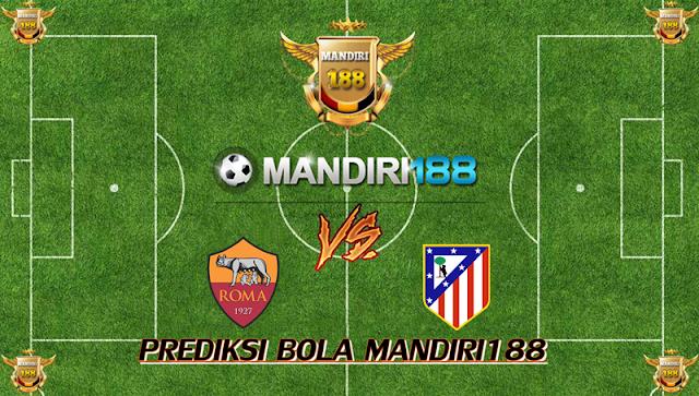 AGEN BOLA - Prediksi AS Roma vs Atletico Madrid 13 September 2017