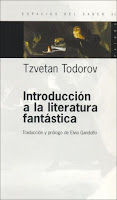"""""""Introducción a la literatura fantástica"""" - T. Todorov"""
