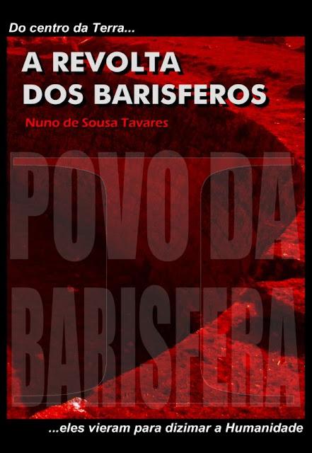 A Revolta dos Barisferos - Nuno de Sousa Tavares