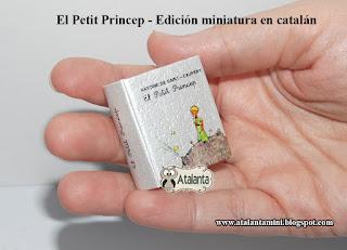 El Principito libro miniatura - minibook El Petit Príncep - minilivre Le Petit Prince