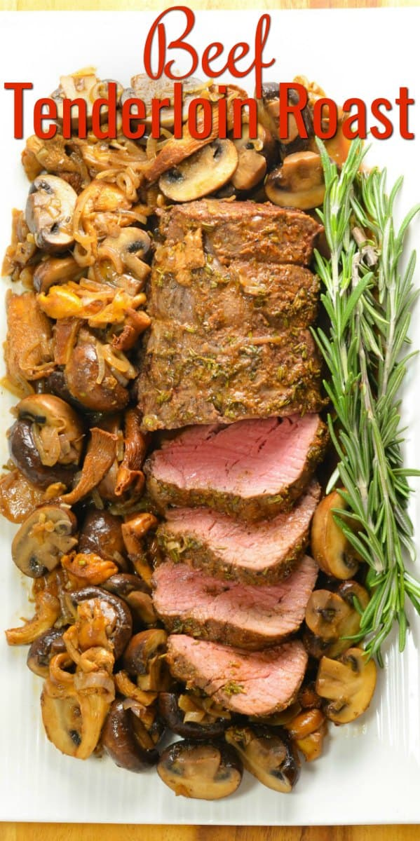 Tender Beef Tenderloin Roast with a delicious herb butter crust and easy to make sautéed mixed mushrooms is an elegant yet easy to make recipe that melts in your mouth from Serena Bakes Simply From Scratch.