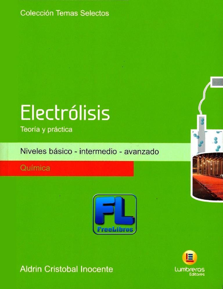 Electrólisis: Teoría y práctica