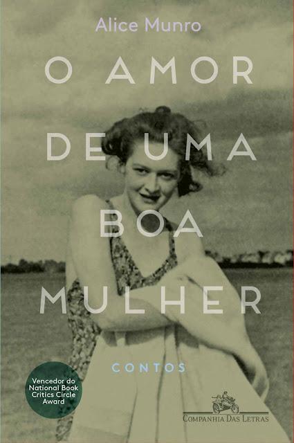 O amor de uma boa mulher - Alice Munro