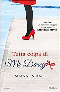 Tutta Colpa Di Mr Darcy Di Shannon Hale PDF