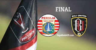 Final Piala Presiden 2018 Persija vs Bali United: Jadwal & Harga Tiket