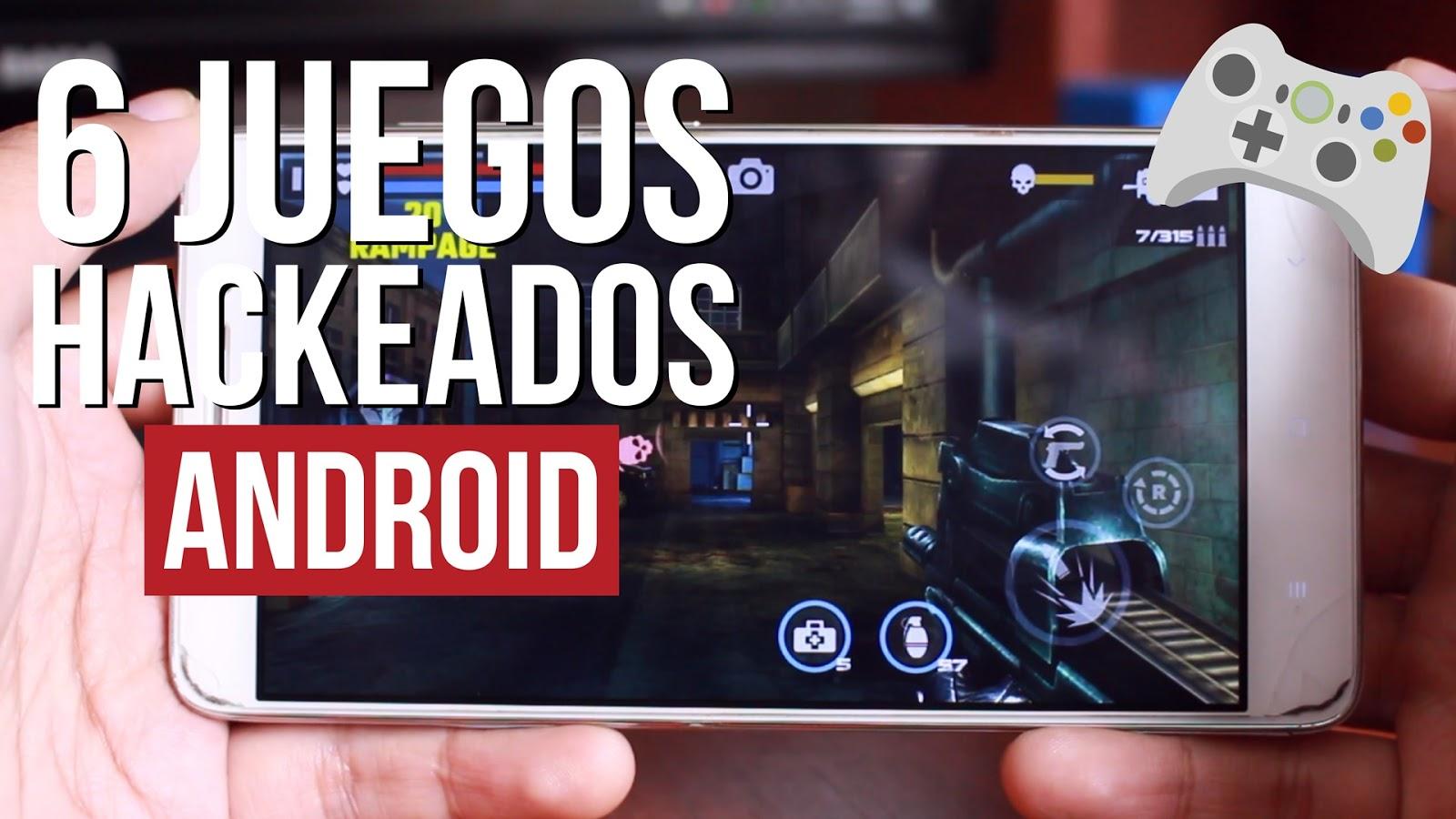 Mejores Juegos Hackeados Para Android 2017 Peatix