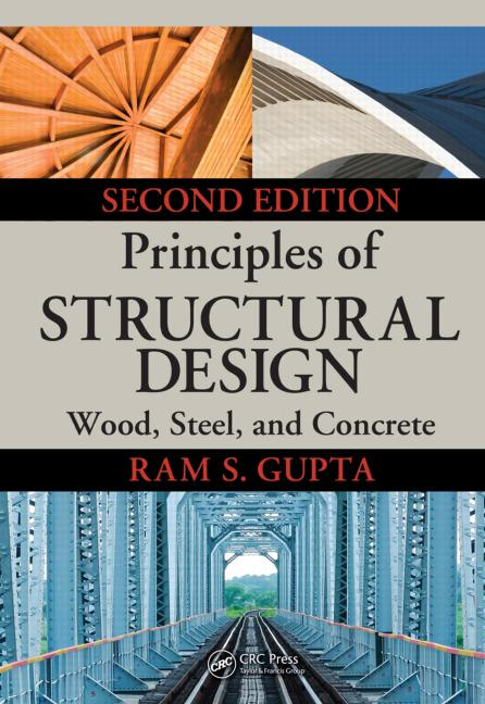 Structural Engineering Books : Principles of structural design wood steel and concrete