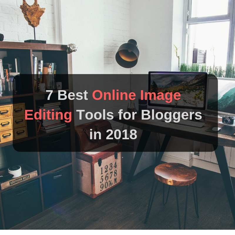 best online image editing tools for bloggers