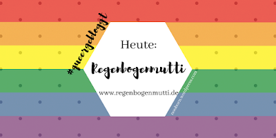 https://nooborn.wordpress.com/2018/05/12/queergebloggt-regenbogenmutti/