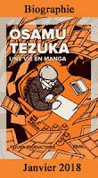 http://blog.mangaconseil.com/2018/01/nouvelle-edition-osamu-tezuka-une-vie.html