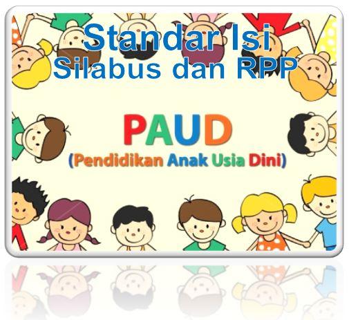 Standar Isi dan Silabus Pendidikan Anak Usia Dini (PAUD)