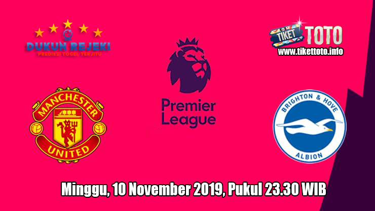 Prediksi Manchester United VS Brighton & Hove Albion 10 November 2019