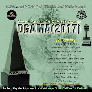 EVENT:  100%Gospel & Solid Rock Entertainment Media                      Present  Owerri Gospel Art & Music Awards (OGAMA) 2017