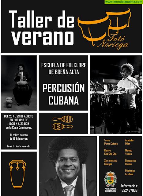 Percusión Cubana, con Totó Noriega,  en el Taller de Verano del Ayuntamiento de Breña Alta