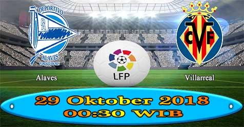 Prediksi Bola855 Alaves vs Villarreal 29 Oktober 2018