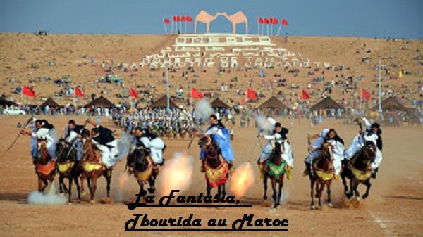 La Fantasia, Tbourida du Maroc