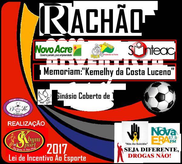 Resultado de imagem para rachao tarauaca 2017