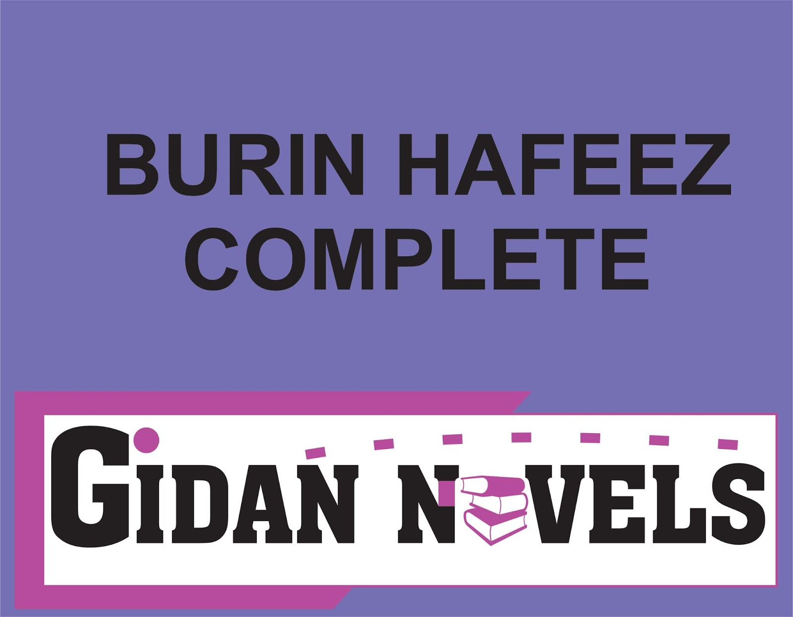 BURIN HAFEEZ COMPLETE HAUSA NOVELS - Gidan Novels   Hausa Novels