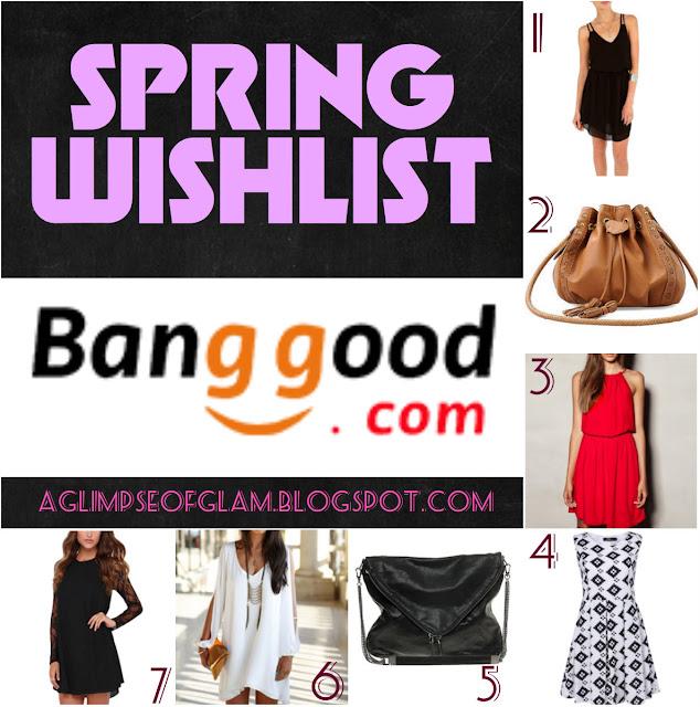 Banggood Wishlist Spring Edition Andrea Tiffany aglimpseofglam
