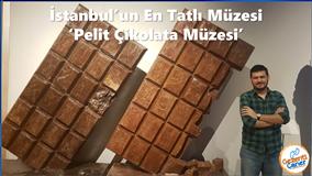 İSTANBUL - Pelit Çikolata Müzesi