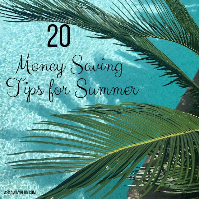 20 Money Saving Tips for the Summer