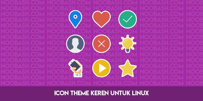 Icon Theme Keren Untuk Linux Terbaru 2018