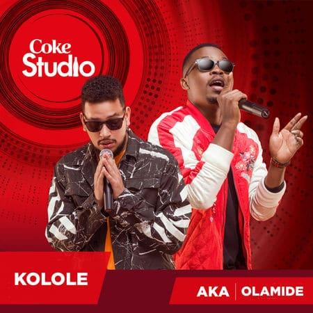 AKA & Olamide - Kolole