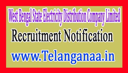 West Bengal State Electricity Distribution Company LimitedWBSEDCL Recruitment Notification 2017