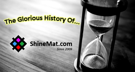The History Of ShineMat.com