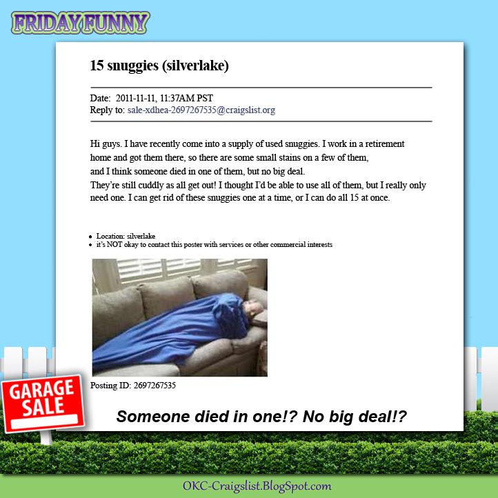 Funny craigslist ads secondhand senior citizen snuggies for Craigslist com okc
