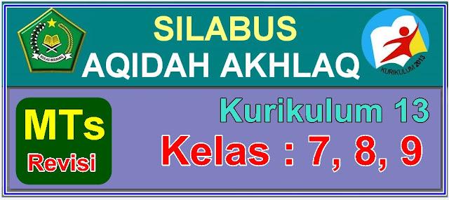 DOWNLOAD SILABUS AKIDAH AKHKLAQ MTs. KELAS VII, VIII, IX KURIKULUM 2013 - REVISI