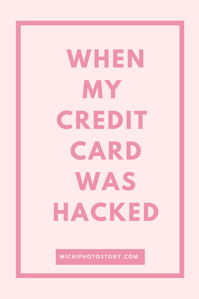 michi photostory sharing my experience when my credit card was hacked. Black Bedroom Furniture Sets. Home Design Ideas