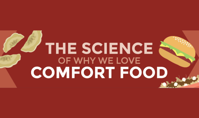 The Science of Why We Love Comfort Food