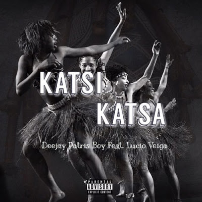 DeeJay Patris Boy Feat. Lucio Veiga - Katsi Katsa (Original Mix)