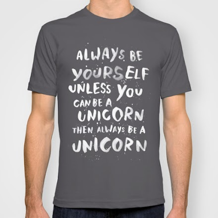Das T-Shirt des Tages: Always be yourself...