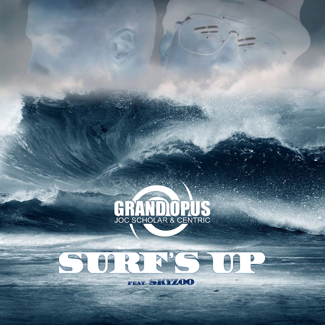 """Listen to """"Surf's Up"""" song by GRAND OPUS (((AUDIO)))"""
