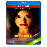 Miss Bala: Sin piedad (2019) BRRip 720p Audio Dual Latino-Ingles