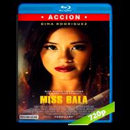 Miss Bala: Sin piedad (2019) BRRip 720p Audio Dual Latino-Ingles