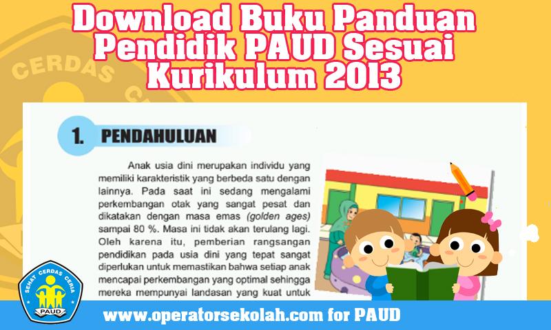 Download Buku Panduan Pendidik PAUD Sesuai Kurikulum 2013