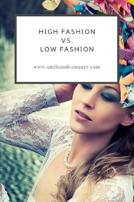 High fashion or low fashion