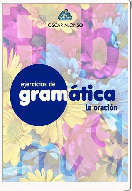 """Cuaderno de Gramática: """"La Oración"""" (Lengua Española de Primaria)"""