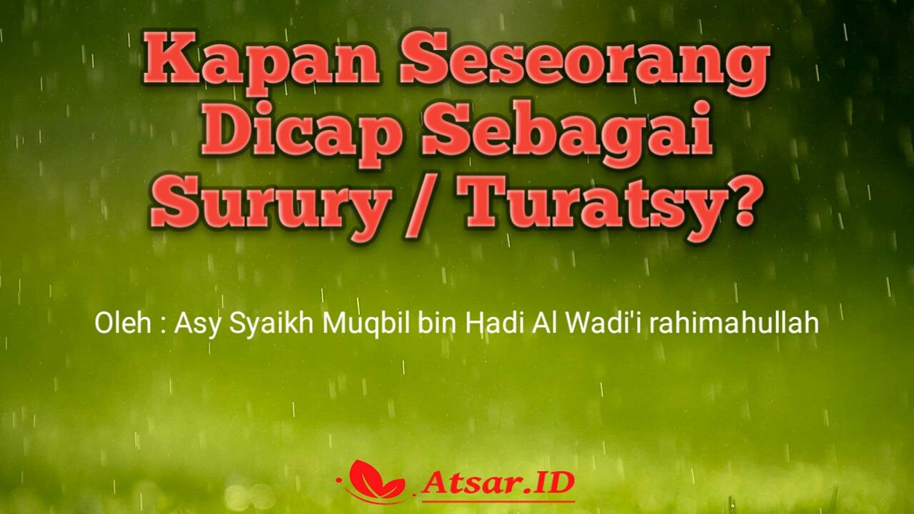 Kapan Seseorang Dicap Surury / Turotsy ?