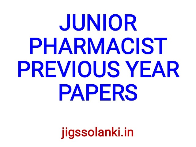 JUNIOR PHARMACIST PREVIOUS YEAR QUESTION PAPERS