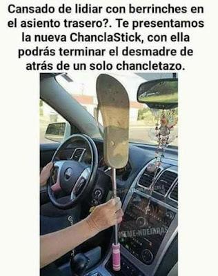 chanclastick, berrinches, asiento trasero, desmadre, chancletazo