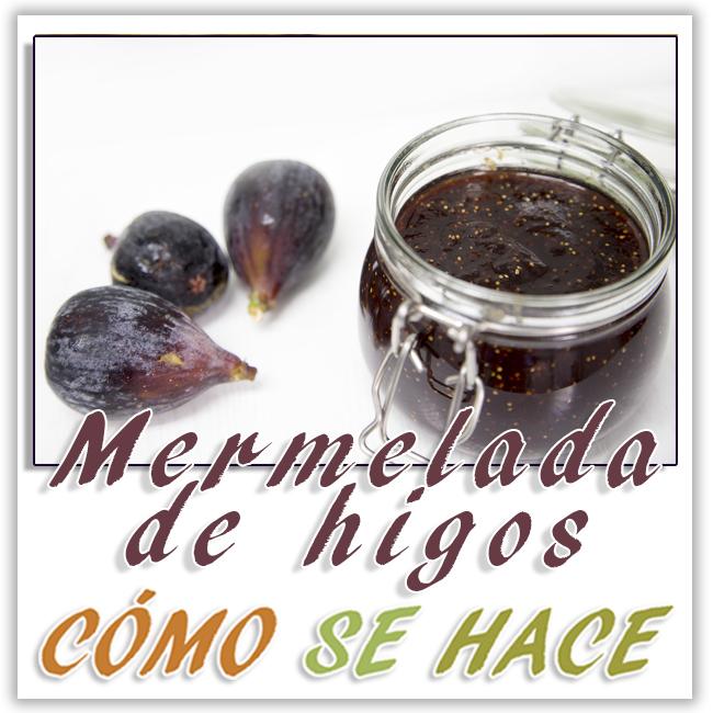 MERMELADA DE HIGOS O BREVAS