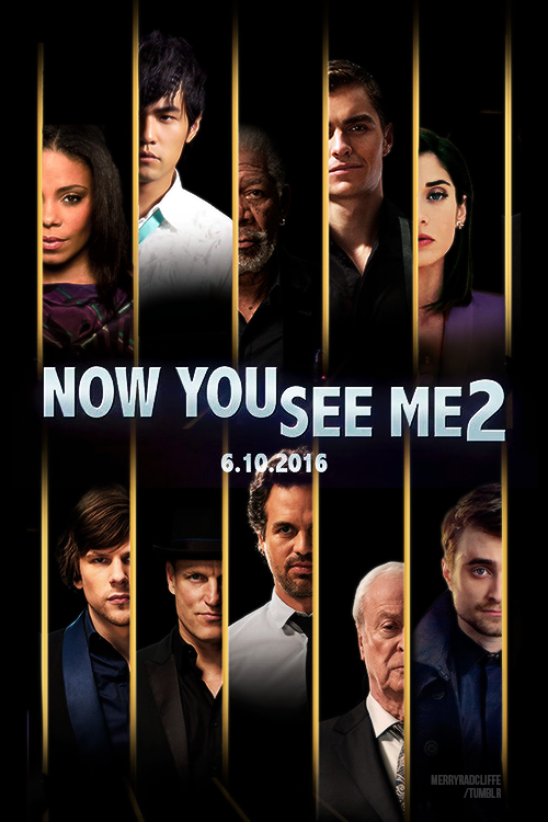 Now You See Me 2 : The second act (2016)