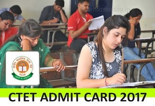 CTET Admit Card 2017, www.ctet.nic.in, CTET Hall Ticket 2017,