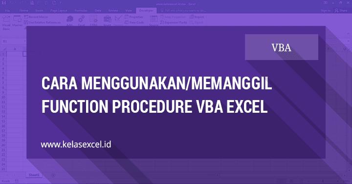 Cara Menggunakan Function Procedure VBA Excel